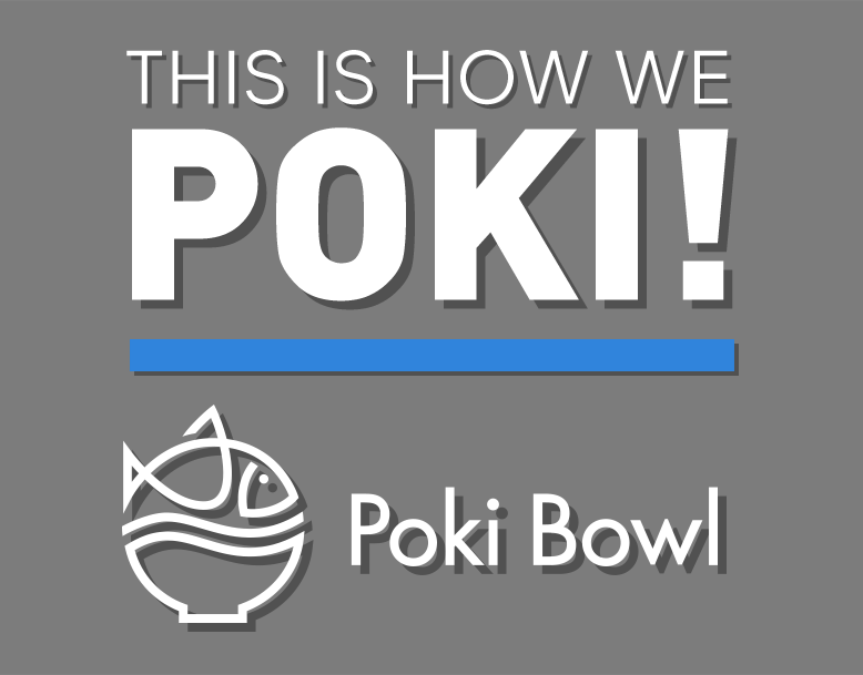 Poki Bowl Franchise